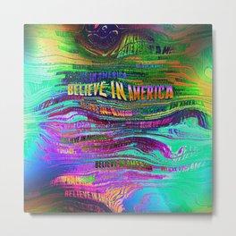 Believe In America Metal Print