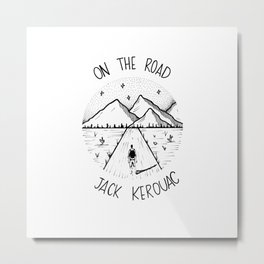 On the road - Jack Kerouac Metal Print