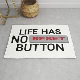 Life Has No Reset Button Rug