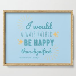 Jane Eyre Quote I - Blue Edition Serving Tray