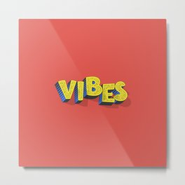 Vibes, funky clothing Metal Print