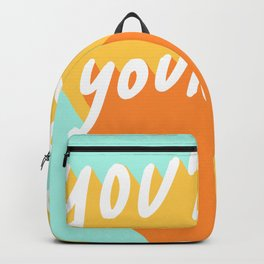 You're On Your Way Backpack