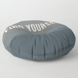 Find Yourself Floor Pillow