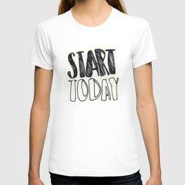 Start Today T-shirt