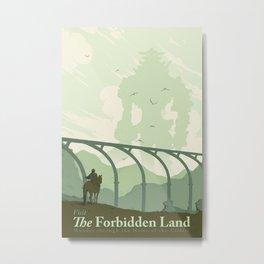Visit The Forbidden Land Metal Print