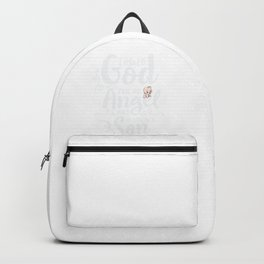 Asked God for an Angel He Sent me a Son For Dad Backpack
