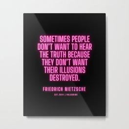 2  | Friedrich Nietzsche Quotes |210216| Pink Neon Philosophy Classic Words Saying Metal Print
