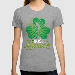 Irish Dancer Shamrock Ireland Lover Irish Heritage T-shirt