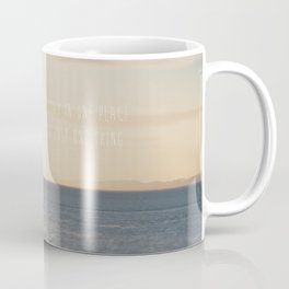 the world is too big to stay in one place ... Coffee Mug