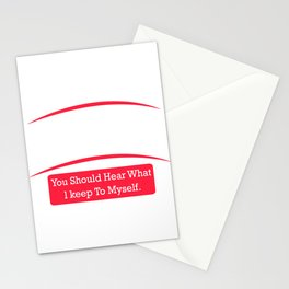 My Opinion offended you? You should hear what I keep to myself Stationery Cards