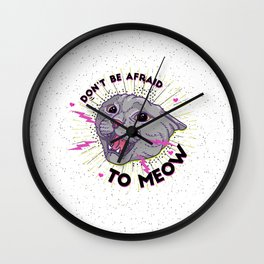 Don't be afraid to MEOW! Wall Clock