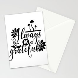 Always be Grateful Thanksgiving Floral Stationery Cards