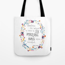 Alice in Wonderland - quote in wreath Tote Bag