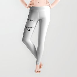 Quote of one of the best British female singers . For good music lovers. Leggings