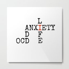 ADD/OCD/Anxiety Metal Print
