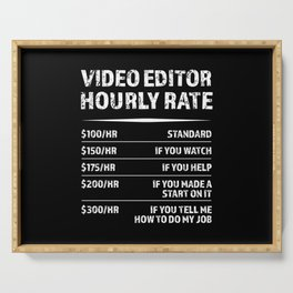 Video Editor Hourly Rate | Funny Gift Serving Tray