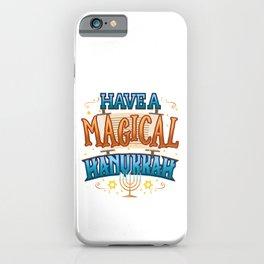 Hanukkah Magic Have a Magical Hanukkah Gift iPhone Case