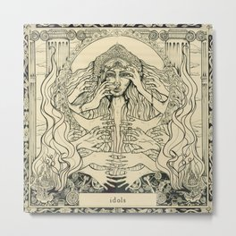 Idols Metal Print
