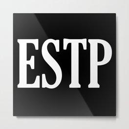ESTP Metal Print