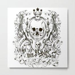 Win Or Die Metal Print