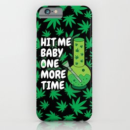 Hit me baby one more time iPhone Case