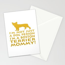 I'm a Boston Terrier Mommy! Stationery Cards