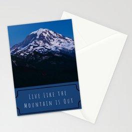 Live Like the Mountain is Out, Mt. Rainier, Washington Stationery Cards