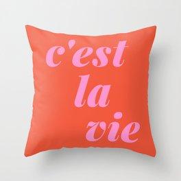 C'est La Vie French Language Saying in Bright Pink and Orange Throw Pillow