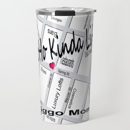 Riggo Monti Design #20 - Soho Kinda Life Travel Mug