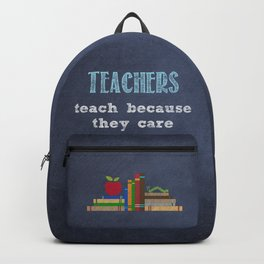 They care | Male teachers Backpack