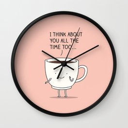 thinking of you... Wall Clock