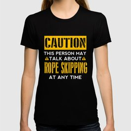 CAUTION - Rope Skipping Fan T-shirt