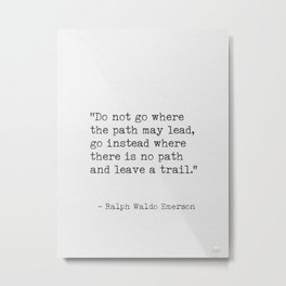 Ralph Waldo Emerson, awesome quote 3. Metal Print