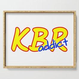 KBR Addict Serving Tray