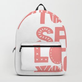 Love Yourself More positive happy words in peach pink typography Backpack