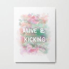 Alive and Kicking (white)  Metal Print