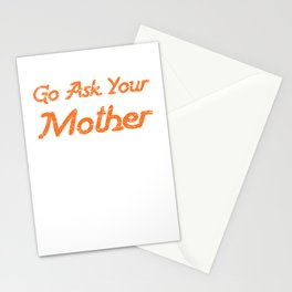 Go Ask Your Mother2 Stationery Cards