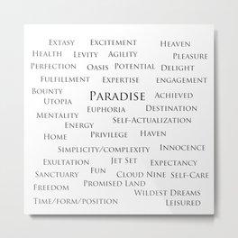 Paradise-Word Poster Metal Print