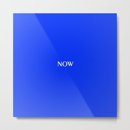 NOW GLOWING BLUE solid color Metal Print