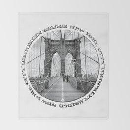 Brooklyn Bridge New York City (black & white with text) Throw Blanket