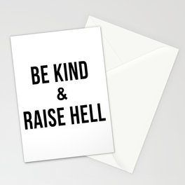 Be Kind & Raise Hell (White) Stationery Cards