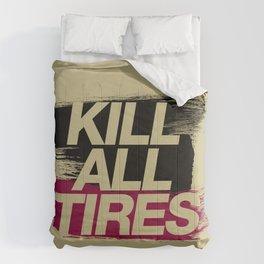 Kill All Tires v5 HQvector Comforters