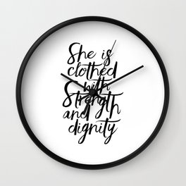 She Is Clothed With Strength And Dignity, Scripture Art,Bible Verse,Quote Prints,Gift For Her,Nurser Wall Clock