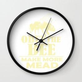 Womens Make More Mead Gift Print Renaissance Fair Mead Gift Print Print Wall Clock