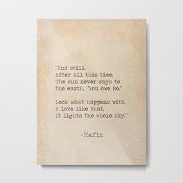 Hafiz quote Metal Print