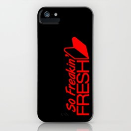 So Freakin' Fresh v6 HQvector iPhone Case