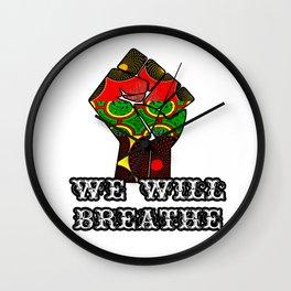 We Will Breathe Wall Clock