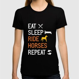 Eat Sleep Ride Horses Repeat graphic | Horsewoman Rider Tee T-shirt