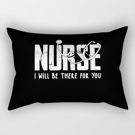 Cute Nurse I will be there fore you Gift Rectangular Pillow