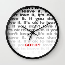 If you don't love it… A PSA for stressed creatives. Wall Clock